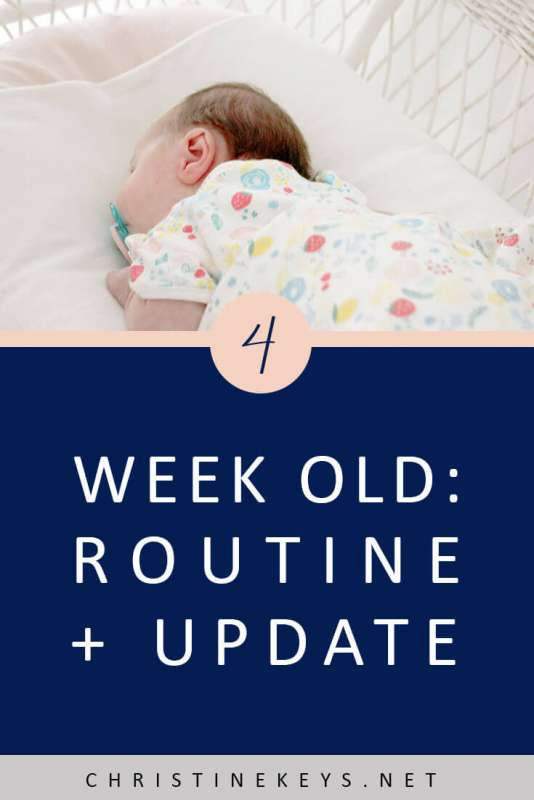 4-Week Old: Routine + Update || Find out what week four looked like for us and what schedule we followed. #parenting #baby #newborn #schedule #routine #sleep #babysleep #motherhood