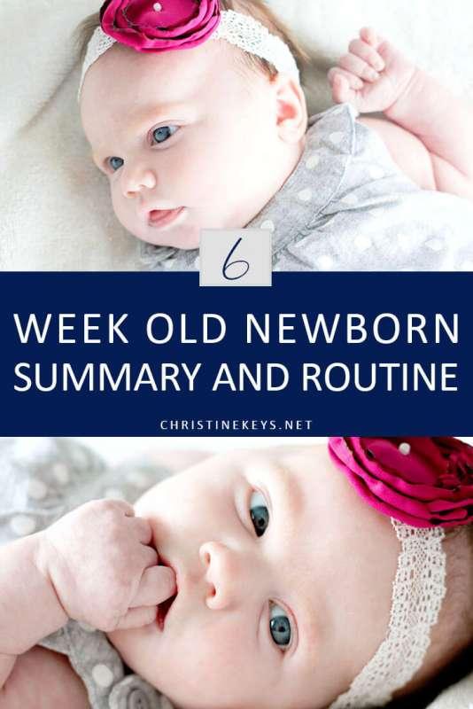 6-Week Old Newborn Summary and Routine || Read about the routine we're following that got our baby girl to sleep through the night. #parenting #baby #newborn #babysleep #momsoncall #sleeptraining #schedule #sleepschedule