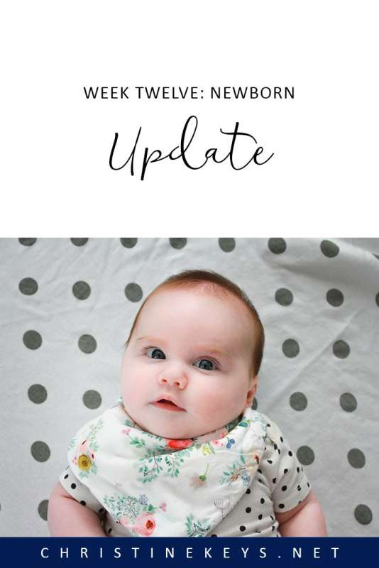 Week Twelve: Newborn Update || We worked to overcome Charlotte's feeding aversion this week. Find out her current routine and what developments have taken place. #routine #baby #babies #parenting #motherhood #babysleep #schedule