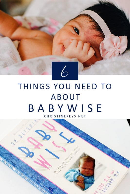6 Things You Need to Know About Babywise || Find out the principles that the Babywise sleep training method is based on. #parenting #sleep #baby #babies #babysleep #sleeptraining #naps #routine