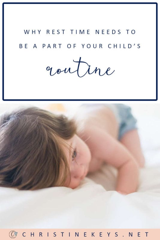 Why Rest Time Needs to Be a Part of Your Child's Routine || Find out the reasons that rest time is a very important part of your child's day. #parenting #toddlers #naps #sleep #motherhood